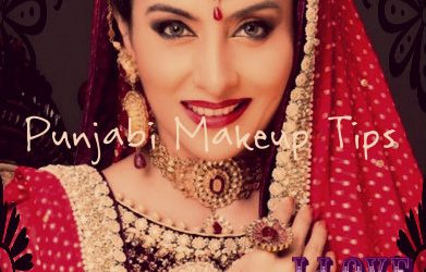 Punjabi Makeup Tips