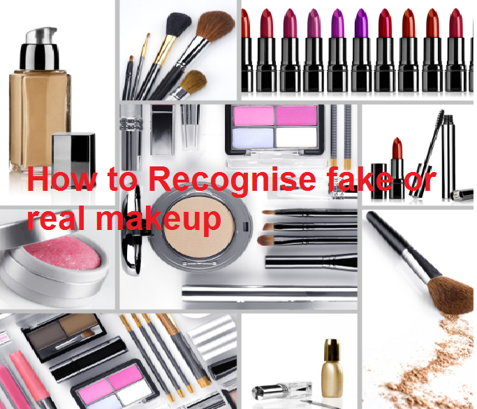 How to Recognise fake or real makeup