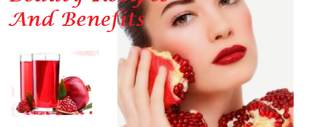 5 Best Pomegranate Beauty Recipes And Benefits