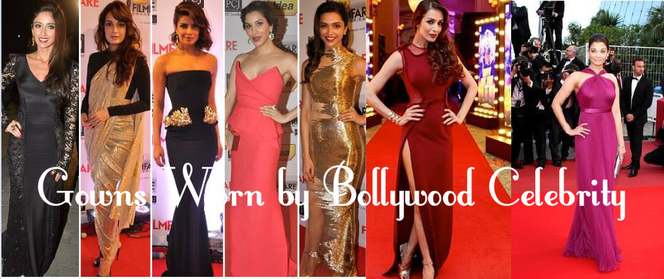 Gowns Worn by Bollywood Celebrity1